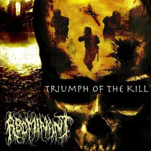 "ABOMINANT ""Triumph of the Kill"" /CD/"