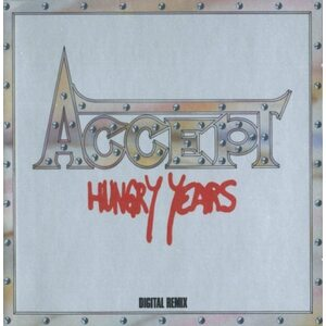 "ACCEPT ""Hungry Years"" /CD/"