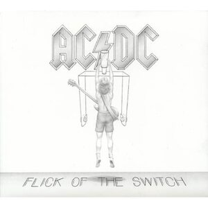 "AC/DC ""Flick Of The Switch"" /Digipack CD/"