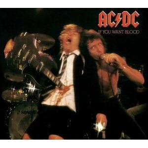 "AC/DC ""If You Want Blood (You've Got It)"" /Digipack CD; Live/"