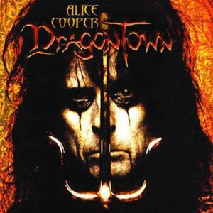 "ALICE COOPER ""Dragontown"" /CD/"