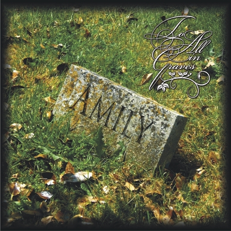 """AMILY """"To All In Graves"""" /CD/"""