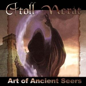 """ATOLL NERAT """"Art Of Ancient Seers"""" /CD/"""