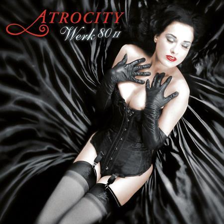 """ATROCITY """"Werk 80 II"""" /CD/"""