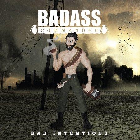 "BADASS COMMANDER ""Bad Intentions"" /CD/"