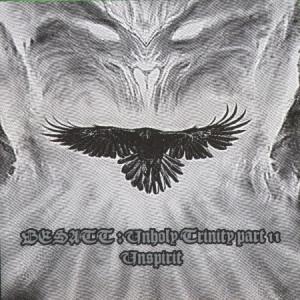 "BESATT ""Unholy Trinity: Part II - Unspirit"" /CD/"
