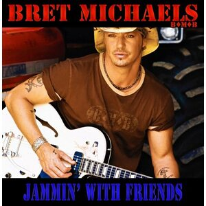 "BRET MICHAELS (B*M*B) ""Jammin' With Friends"" /CD/"