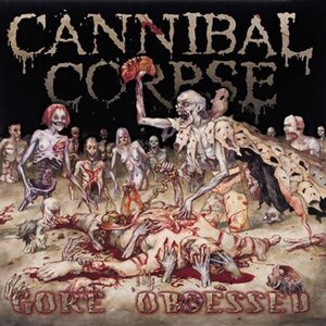 "CANNIBAL CORPSE ""Gore Obsessed"" /CD/"