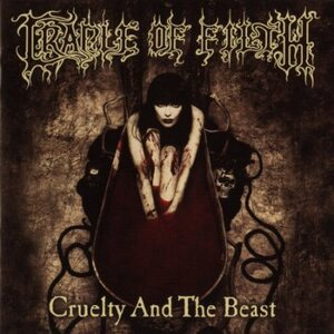 "CRADLE OF FILTH ""Cruelty And The Beast"" /CD/"