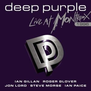 "DEEP PURPLE ""Live At Montreux 1996"" /CD; Live/"
