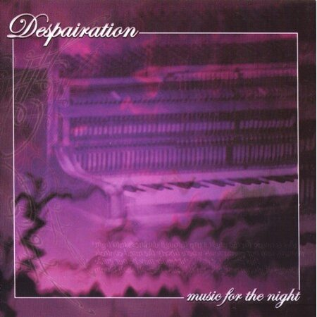"""DESPAIRATION """"Music For The Night"""" /CD/"""