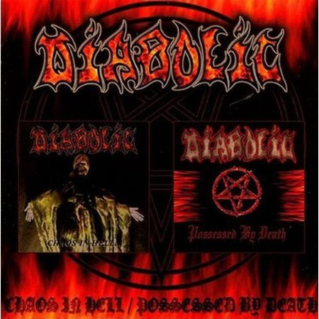 "DIABOLIC ""Chaos In Hell / Possessed By Death"" /CD/"