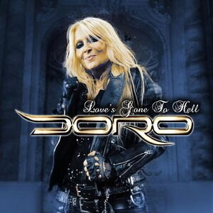 "DORO ""Love's Gone To Hell"" /Single CD/"