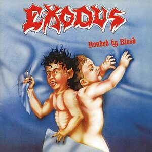 "EXODUS ""Bonded by Blood"" /CD/"