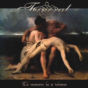 "FUNERAL ""To Mourn Is A Virtue"" /CD/"