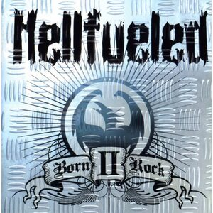 "HELLFUELED ""Born II Rock"" /CD/"
