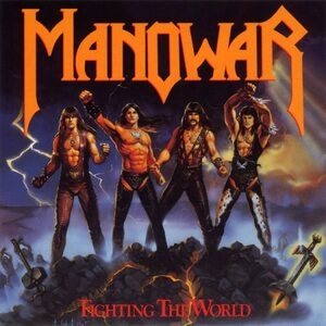 "MANOWAR ""Fighting The World"" /CD/"