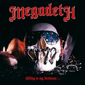 "MEGADETH ""Killing Is My Business ...and Business Is Good!"" /CD/"