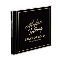 """MODERN TALKING """"Back For Gold – The New Versions"""" /CD/"""