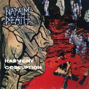 "NAPALM DEATH ""Harmony Corruption"" /CD/"
