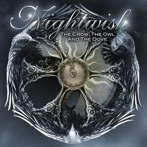 "NIGHTWISH ""The Crow, The Owl And The Dove"" /Digipack CD Single/"