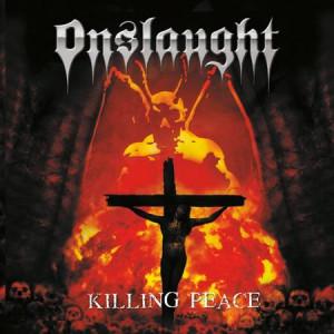 "ONSLAUGHT ""Killing Peace"" /CD/"