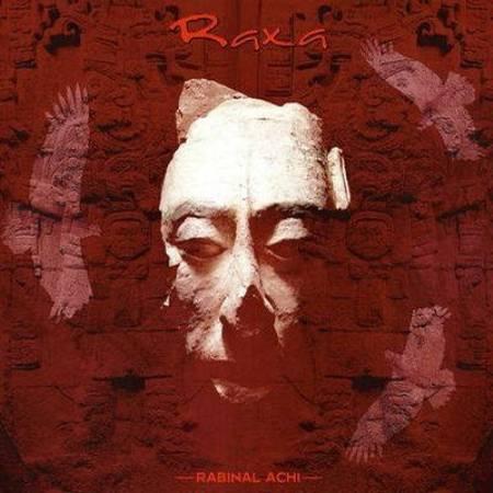 "RAXA ""Rabinal Achi"" /CD/"