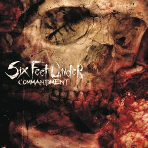 "SIX FEET UNDER ""Commandment"" /CD/"
