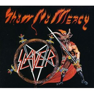 "SLAYER ""Show No Mercy"" /Digipack CD/"