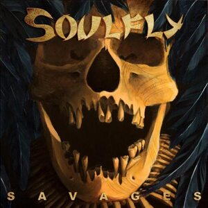 "SOULFLY ""Savages"" /CD/"