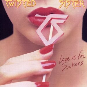 "TWISTED SISTER ""Love Is For Suckers"" /CD/"