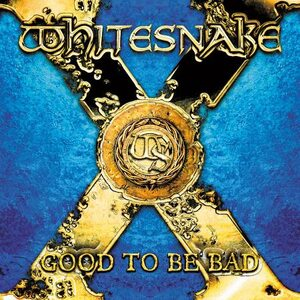"WHITESNAKE ""Good To Be Bad"" /CD/"