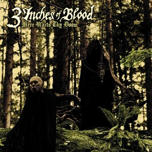"3 INCHES OF BLOOD ""Here Waits Thy Doom"" /CD/"