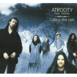 """ATROCITY feat. Yasmin ''Calling The Rain"""" /Digipack CD/"""