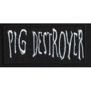 """PIG DESTROYER """"Logo"""" /Patch/"""