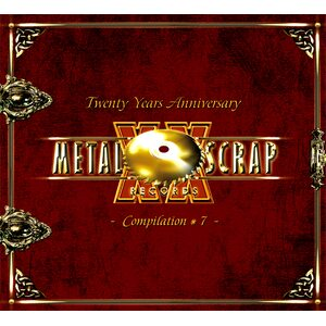 "VA ""Metal Scrap Records XX Years Anniversary"" compilation #7 /Special Edition Deluxe 2CD Digipack/"