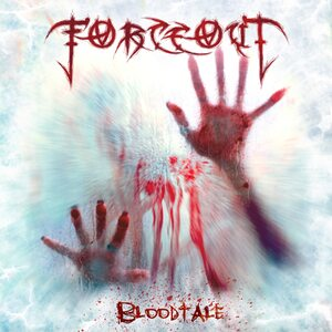 "FORCEOUT ""Bloodtale"" /Digital EP/"