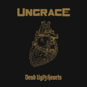 "UNGRACE ""Dead Ugly Hearts"" /Digital Single/"