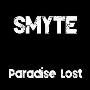 "SMYTE ""Paradise Lost"" /Digital Single/"