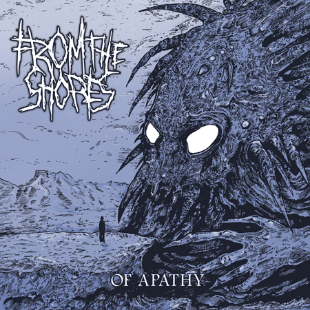 """FROM THE SHORES """"Of Apathy"""" /Digital LP/"""