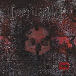 "CREPUSCOLO ""You Tomb"" /CD/"