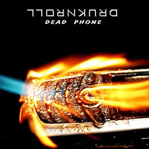 "DRUKNROLL ""Dead Phone"" /Digital EP/"