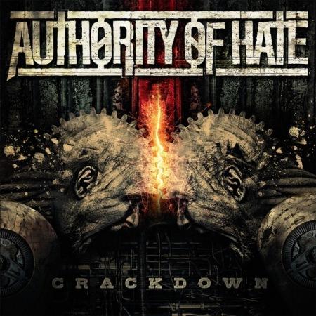 "AUTHORITY OF HATE ""Crackdown"" /Digital LP/"