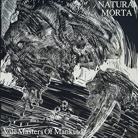 """NATURA MORTA """"Vile Masters Of Mankind"""" /Digital LP/"""