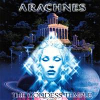 "ARACHNES ""The Goddess Temple"" /Digipack CD/"