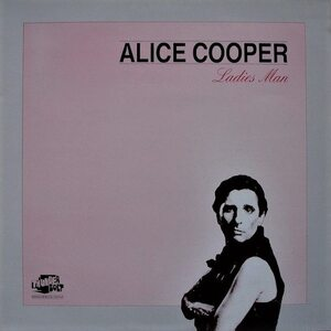 "ALICE COOPER ""Ladies Man"" /LP; Live/"