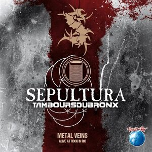 "SEPULTURA & Les Tambours Du Bronx ""Metal Veins – Alive At Rock In Rio"" /2LP; Live/"