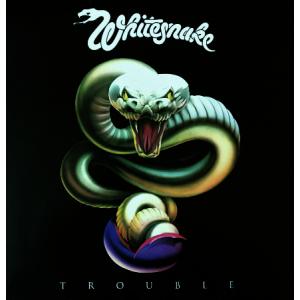 """WHITESNAKE """"Trouble"""" /GLP/"""
