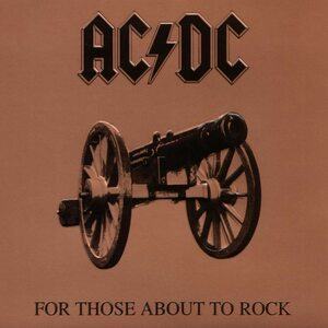 """AC/DC """"For Those About To Rock (We Salute You)"""" /GLP/"""