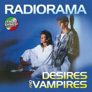 "RADIORAMA ""Desires And Vampires"" /LP/"
